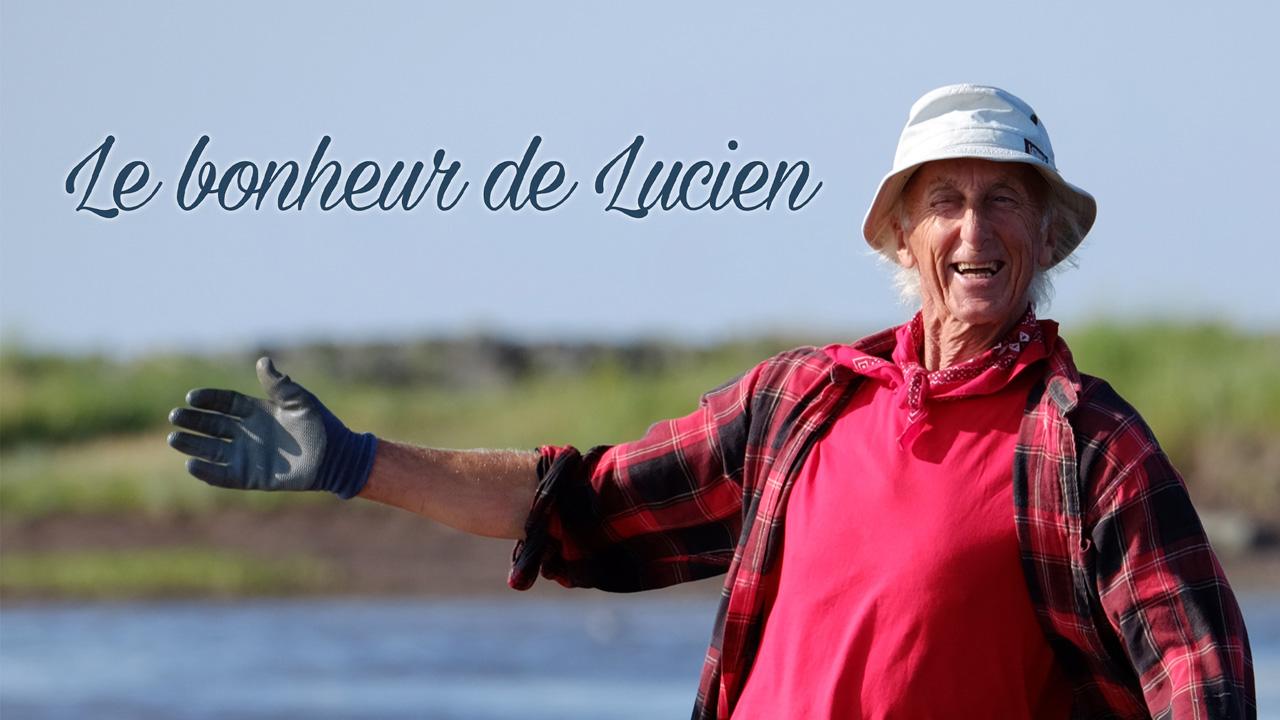 Le bonheur de Lucien